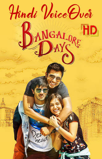 Bangalore-Days-2021-WEB-DL-South-Dubbed-Dual-Audio-Hindi-HQ-VoiceOver-And-Malayalam-Full-Movie-Download-In-Hd